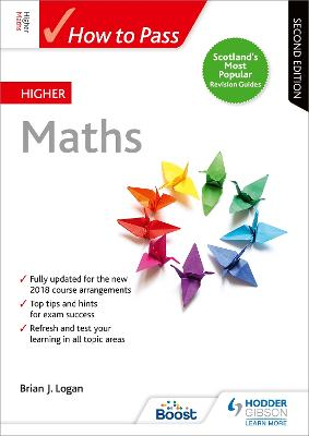 How to Pass Higher Maths: Second Edition