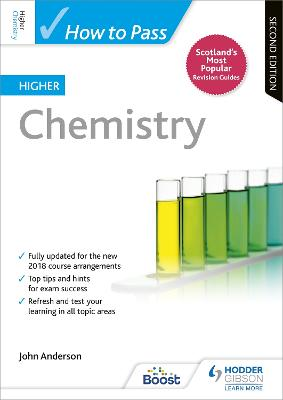 How to Pass Higher Chemistry: Second Edition
