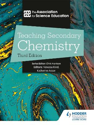 Teaching Secondary Chemistry 3rd Edition