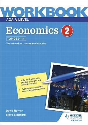 AQA A-Level Economics Workbook 2