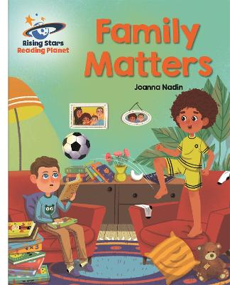 Reading Planet - Family Matters - White: Galaxy
