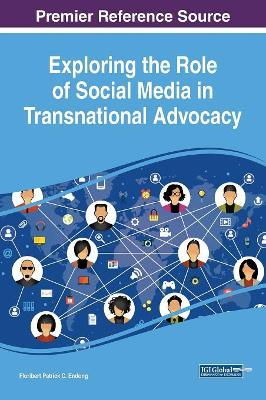 Exploring the Role of Social Media in Transnational Advocacy