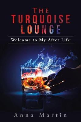 The Turquoise Lounge: Welcome to My After Life