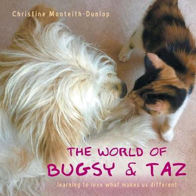 The World of Bugsy & Taz: learning to love what makes us different
