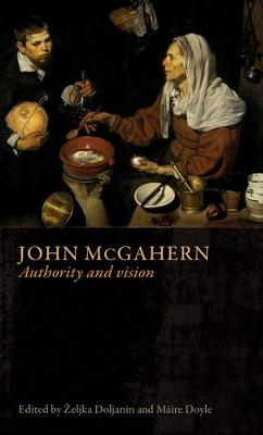 John Mcgahern: Authority and Vision