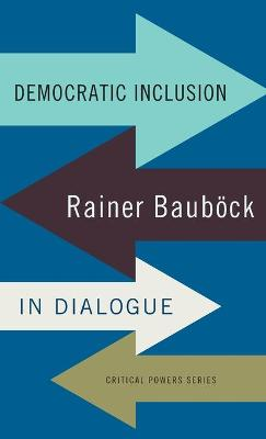 Democratic Inclusion: Rainer BauboeCk in Dialogue
