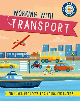 Kid Engineer: Working with Transport and Aerospace