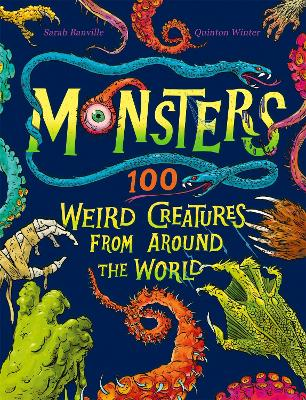 Monsters: 100 Weird Creatures from Around the World