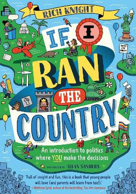 If I Ran the Country: An introduction to politics where YOU make the decisions