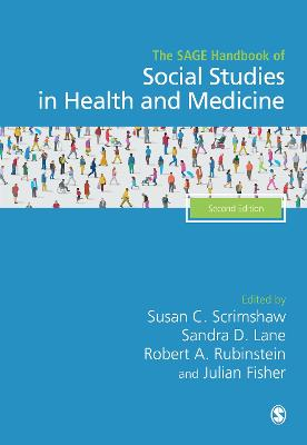 The SAGE Handbook of Social Studies in Health and Medicine