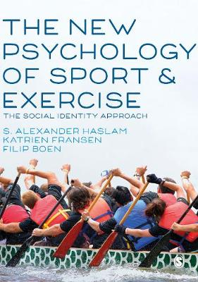 The New Psychology of Sport and Exercise: The Social Identity Approach
