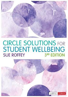 Circle Solutions for Student Wellbeing: Relationships, Resilience and Responsibility