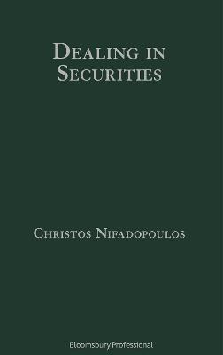 Dealing in Securities: The Law and Regulation of Sales and Trading in Europe