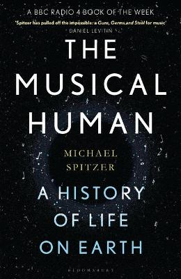 The Musical Human: A History of Life on Earth