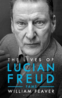 The Lives of Lucian Freud: FAME 1968 - 2011