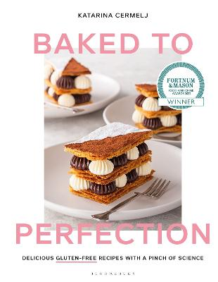 Baked to Perfection: Delicious gluten-free recipes, with a pinch of science