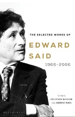The Selected Works of Edward Said: 1966-2006