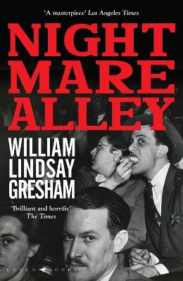 Nightmare Alley: The rediscovered American noir classic, soon to be a major motion picture