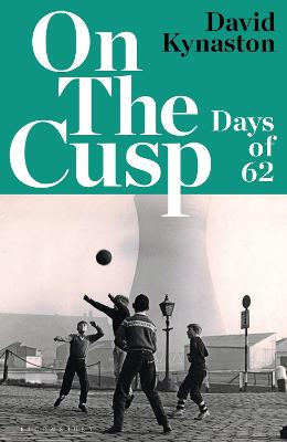 On the Cusp: Days of '62