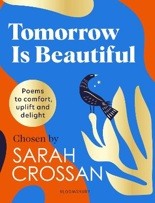 Tomorrow Is Beautiful: The perfect poetry collection for anyone searching for a beautiful world...