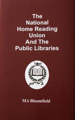 The National Home Reading Union and the Public Libraries: In the Context of Their Times 1889-1930