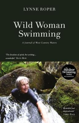 Wild Woman Swimming: A Journal of West Country Waters
