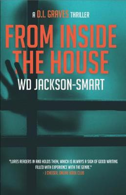 From Inside The House: a D.I. Graves Hard Boiled Mystery