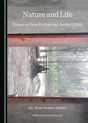 nature and life essays on deep ecology and applied ethics   md  nature and life essays on deep ecology and applied ethics