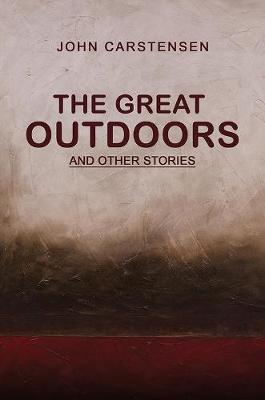The Great Outdoors: And other stories