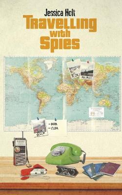 Travelling with Spies