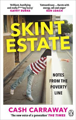 Skint Estate: Notes from the Poverty Line