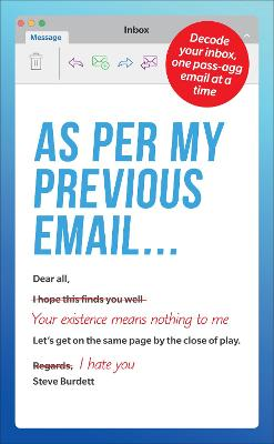 As Per My Previous Email ...: Decode Your Inbox, One Pass-Agg Message At A Time