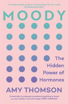 Moody: A 21st Century Hormone Guide
