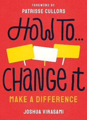 How To Change It: Make a Difference