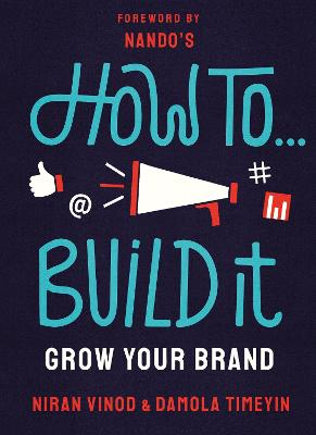 How To Build It: Grow Your Brand