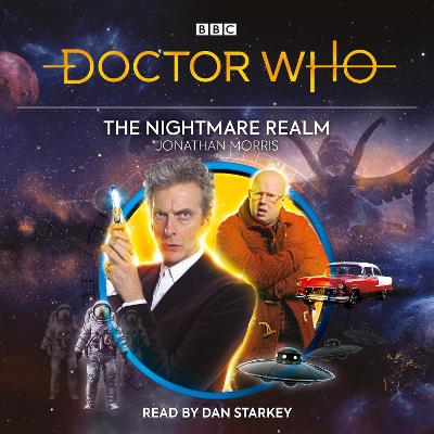 Doctor Who: The Nightmare Realm: 12th Doctor Audio Original