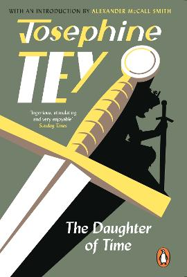 The Daughter Of Time: A gripping historical mystery