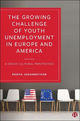 The Growing Challenge of Youth Unemployment in Europe and America: A Cross-Cultural Perspective