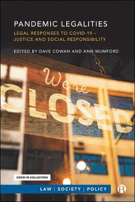 Pandemic Legalities: Legal Responses to COVID-19 - Justice and Social Responsibility