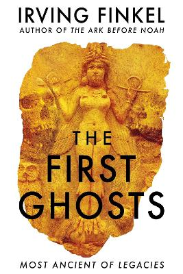 The First Ghosts: Most Ancient of Legacies