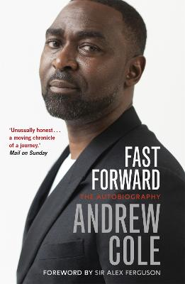 Fast Forward: The Autobiography: The Hard Road to Football Success