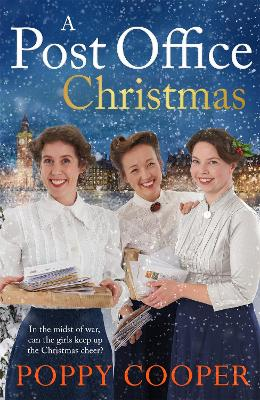 A Post Office Christmas: Book Two in a lively, uplifting new WW1 saga series