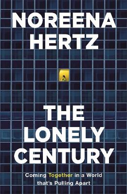 The Lonely Century: A Call to Reconnect