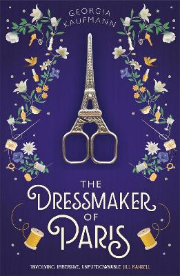 The Dressmaker of Paris: A breathtaking, sweeping historical novel perfect for fans of Dinah Jefferies and Lucinda Riley