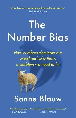 The Number Bias: How Numbers Lead and Mislead Us