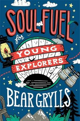 Soul Fuel for Young Explorers