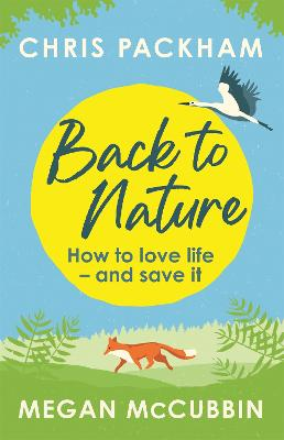 Back to Nature: Conversations with the Wild
