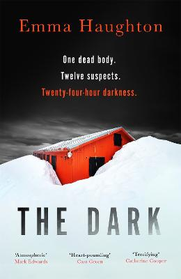 The Dark: The outstanding Sunday Times Crime Book of the Month