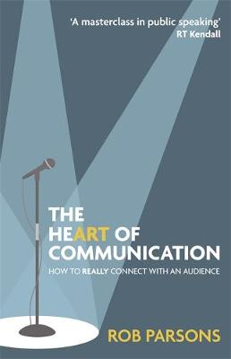 The Heart of Communication: How to really connect with an audience