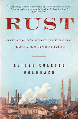 Rust: One woman's story of finding hope across the divide